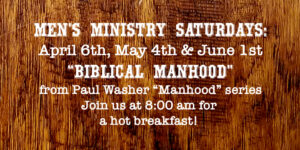 Men's Ministry Saturdays