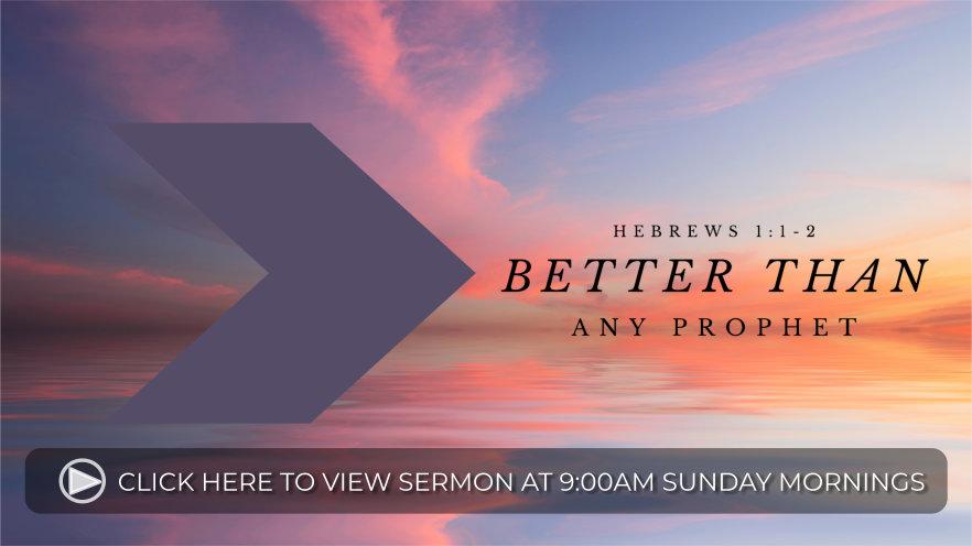 Hebrews_Sermon_Better_Than_any_Prophet-media